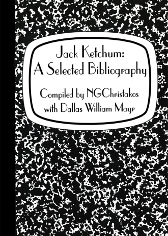 Jack Ketchum: A Selected Bibliography