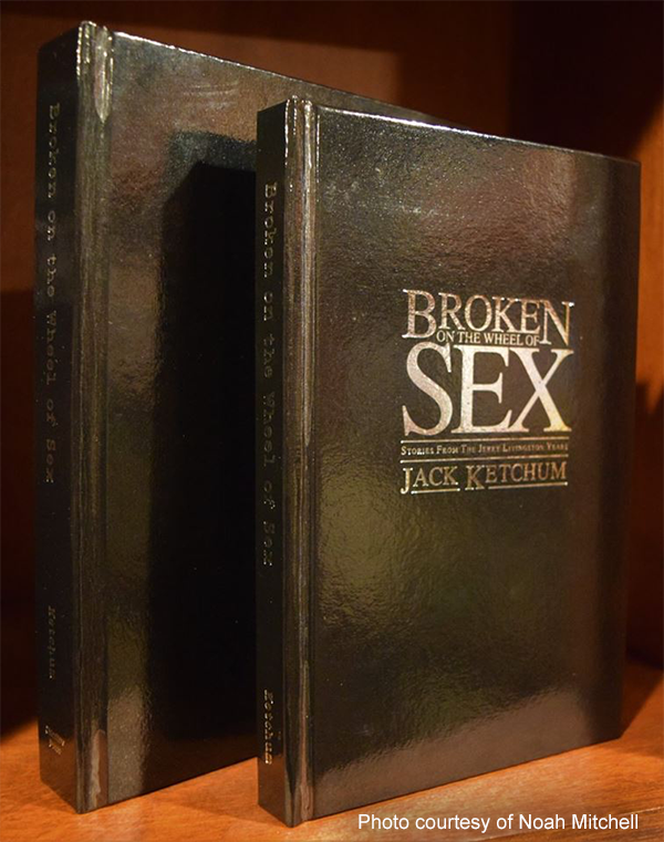 Broken on the Wheel of Sex (Lettered Edition)