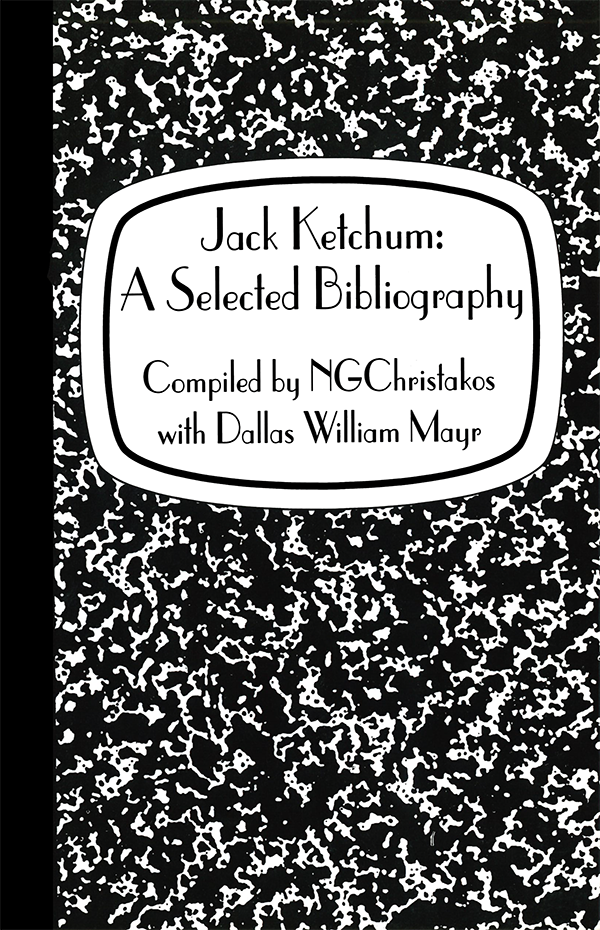 Jack Ketchum: A Selected Bibliography